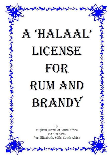 A 'Halaal' License For Rum And Brandy