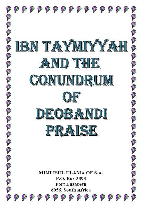 Ibn Taymiyyah And Deobands Praise