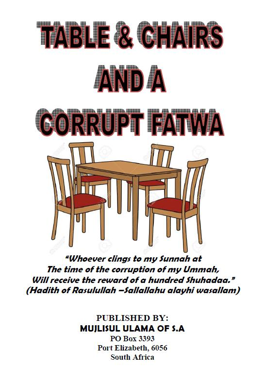 Tables And Chairs Corrupt Fatwa
